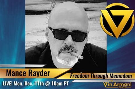 live freedom through memedom with mance rayder