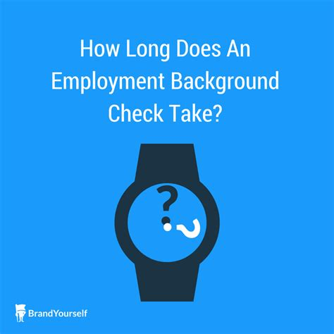 Do A Background Check How Does An Employment Background Check Take