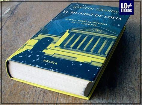 libro el mundo de sofa libros recomendados el mundo de sofia de jostein gaarder lo libros