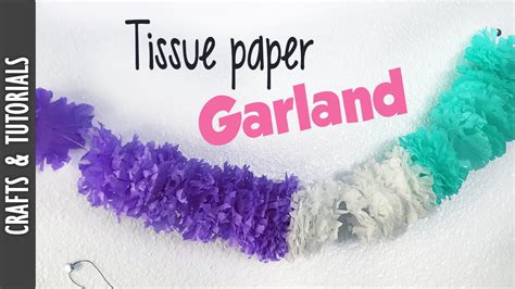How To Make Tissue Paper Garland - tutorial tissue paper garland the290ss