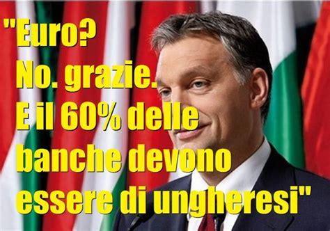 banche ungheresi informati italia governo orban rimaniamo fuori dall