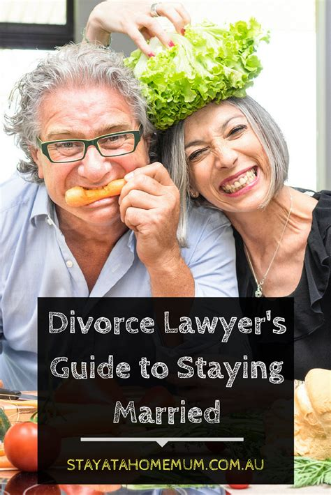 divorce lawyer s guide to staying married stay at home