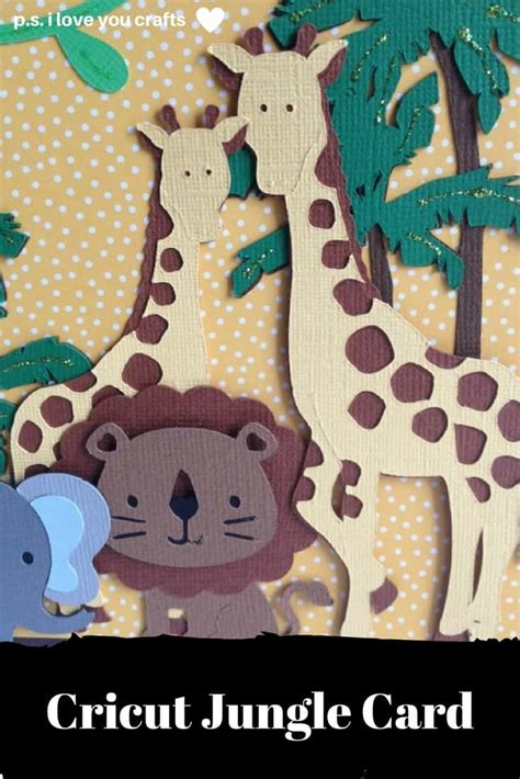 Jungle Gift Card - make a cricut jungle card p s i love you crafts