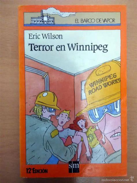 terror en winnipeg el 8434811375 libro terror en winnipeg coleccion el barco de comprar libros sin clasificar en todocoleccion