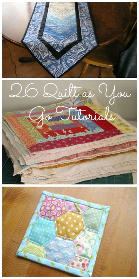 Patchwork Tutorials - 26 quilt as you go tutorials patchwork posse bloglovin