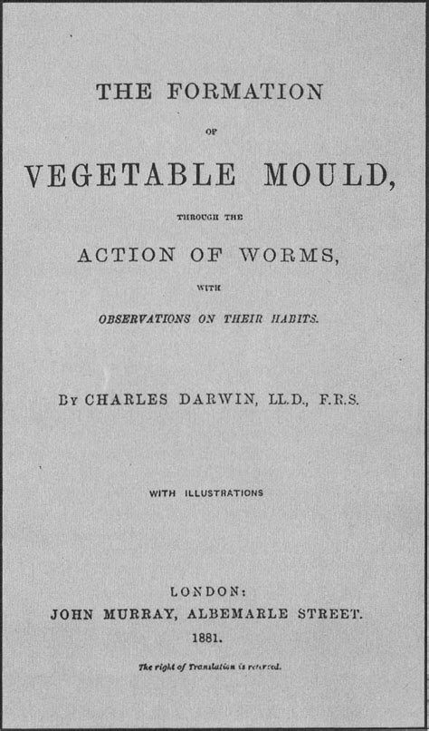 The Formation of Vegetable Mould through the Action of