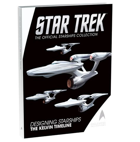 the of trek the kelvin timeline books trek designing starships book the kelvin timeline