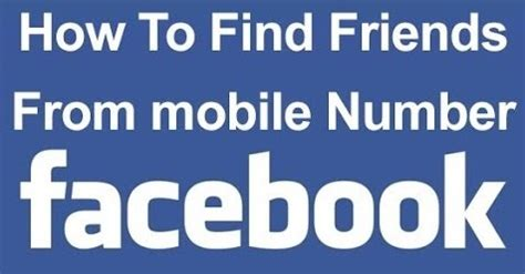 how to find someone with their phone number how to find someone on facebook with phone number