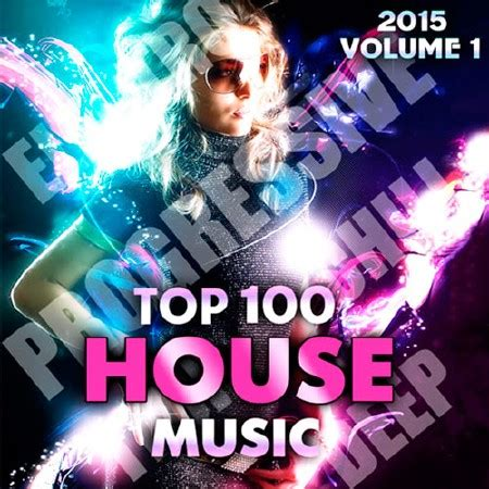 top house music tracks top 100 house ceuclosa