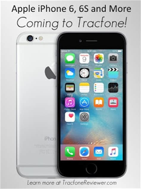 tracfonereviewer iphone 6s plus and other apple smartphones coming to tracfone