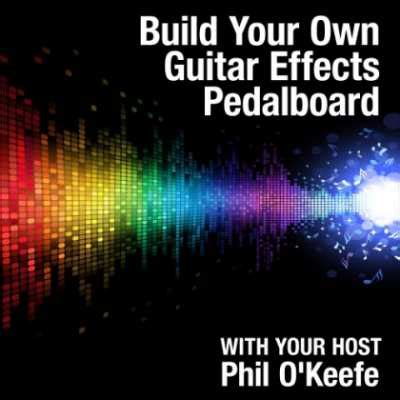 tutorial guitar effects download building your own guitar effects pedalboard tutorial