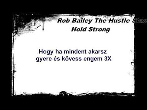 rob bailey and the hustle standard lyrics rob bailey and the hustle standard hold strong