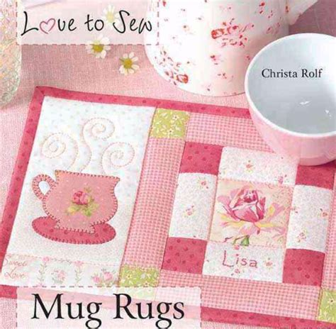 mug rugs to make the mug rug for a friend quilting cubby