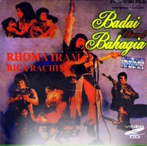 film indonesia rhoma irama full movie film badai diawal bahagia rhoma irama full movies film