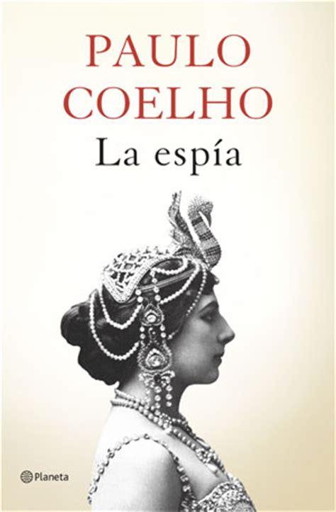 Mata Hari The Paulo Coelho la esp 237 a mata hari seg 250 n paulo coelho estandarte