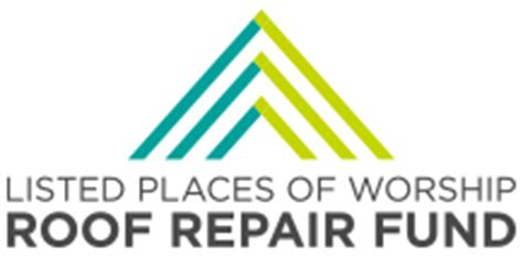 listed places of worship roof fund listed places of worship roof repair fund second funding