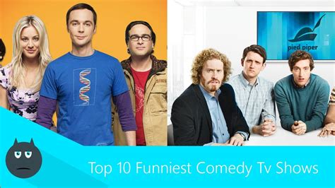 10 Most Hilarious Comedies by Top 10 Funniest Comedy Tv Shows Of 21st Century 2017
