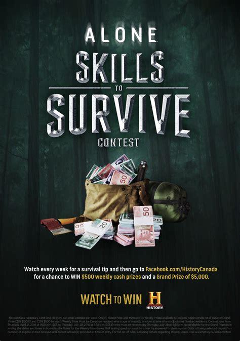 contest canada history alone skills to survive contest win 5 000
