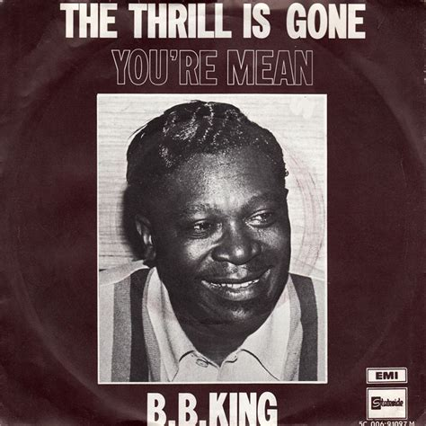 The Thrill Is by 45cat B B King The Thrill Is You Re