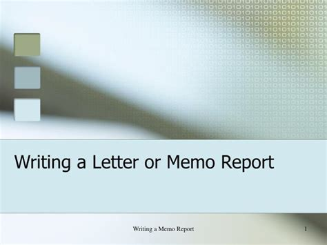 Memo Writing Ppt Ppt Writing A Letter Or Memo Report Powerpoint Presentation Id 608122