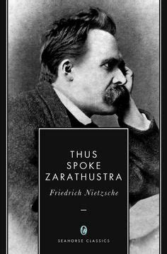 libro thus spoke zarathustra friedrich nietzsche on ser feliz philosophy quotes and charles bukowski