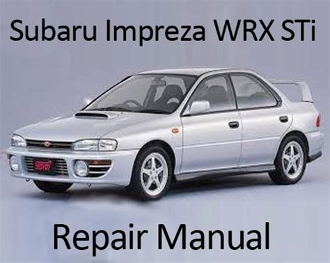 online auto repair manual 2003 subaru impreza electronic valve timing service manual 1999 2001 subaru impreza factory service repair manual 2000 downl 28 1995
