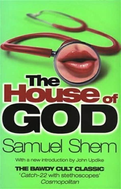 future home of the living god a novel books the house of god by samuel shem