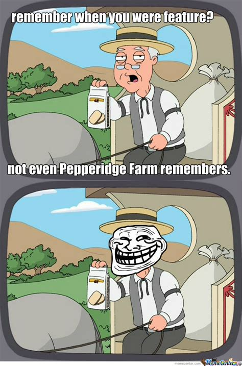 Pepperidge Farm Meme - pepperidge farm by bayani0 meme center
