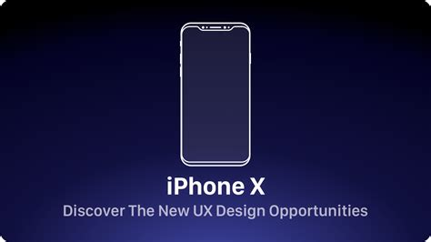 iphone new layout iphone x discover the new ux design opportunities