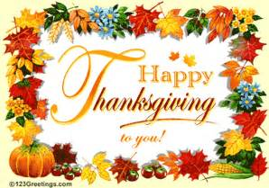 a wonderful thanksgiving wish free happy thanksgiving ecards 123 greetings