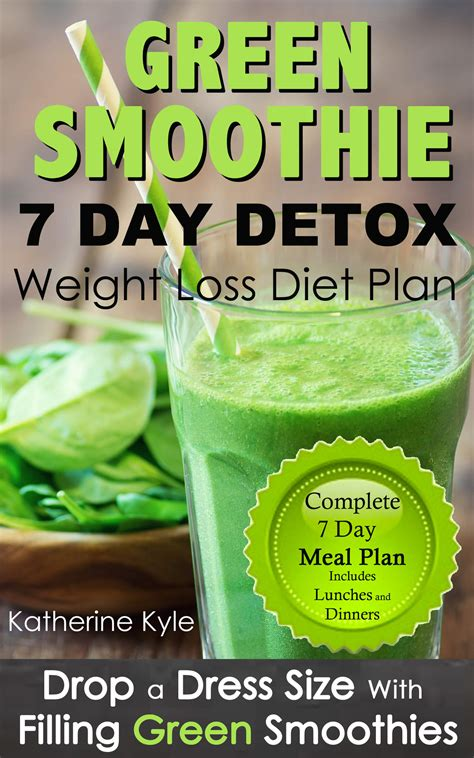 7 Day Green Smoothie Detox Recipes do you want to lose weight this summer get my 7 day green