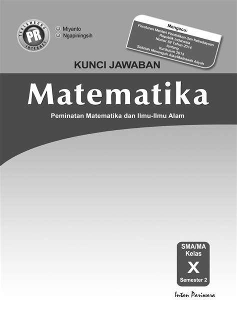 Kunci Jawaban Matematika Peminatan Kelas 10 Kurikulum 2013