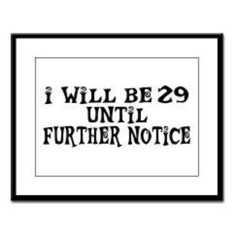 29th Birthday Quotes 29th Birthday Today 3 19 Holla Last Year In Twenties