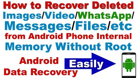 how to recover deleted images whatsapp messages files etc from android android data