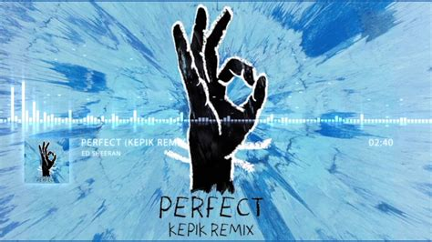 ed sheeran perfect genre download lagu ed sheeran perfect kepik remix mp3 girls