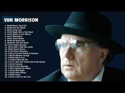 best morrison albums morrison greatest hits best songs of morrison