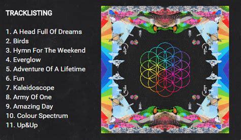 download mp3 album coldplay a head full of dreams sanket khobragade on twitter quot official track list of a