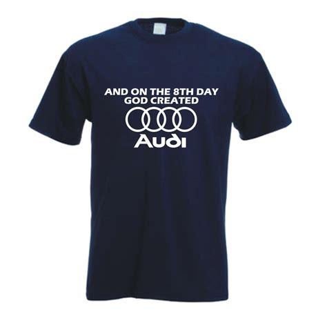 Audi Shirt by Audi T Shirts Quotes