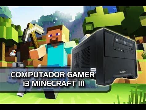 aplikasi mod game pc pc gamer intel minecraft iii teste mod das sombras youtube