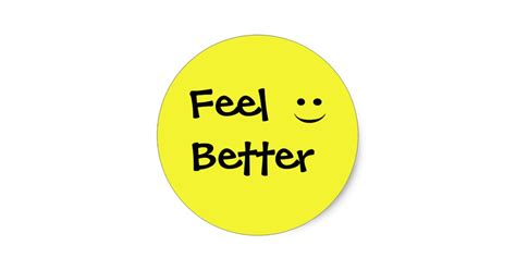 better feeling feel better smile sticker zazzle