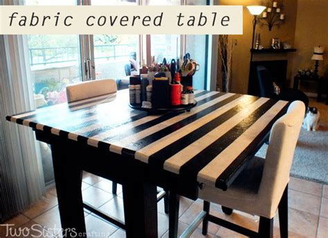 fabric covered table  crafting  sisters