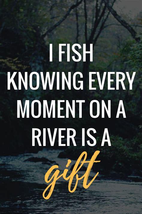 fishing quotes 1000 fishing quotes on fishing bass fishing