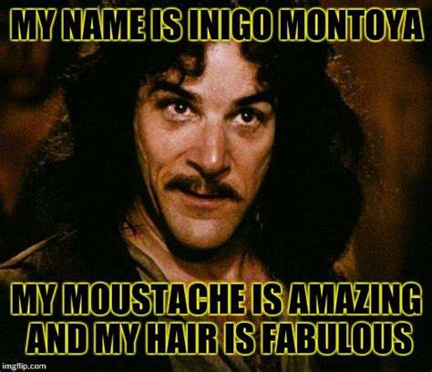 My Name Is Inigo Montoya Meme - inigo montoya meme imgflip