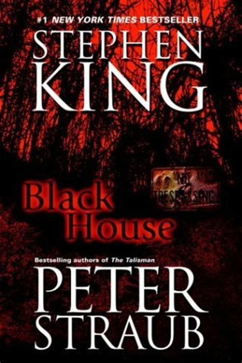 black house book black house the talisman 2 by stephen king reviews