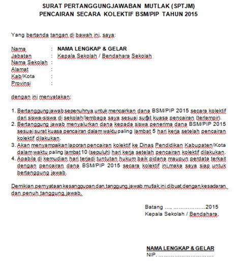 contoh surat pertanggungjawaban mutlak sptjm bsm pip informasi