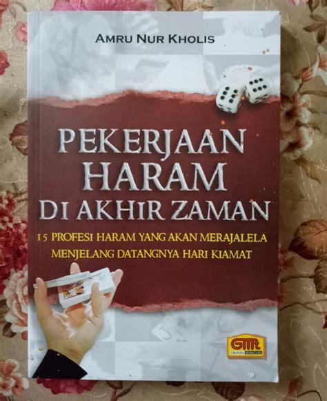 Buku Perkawinan Dalam Syariat Islam resensi buku inilah pekerjaan haram yang merajalela di
