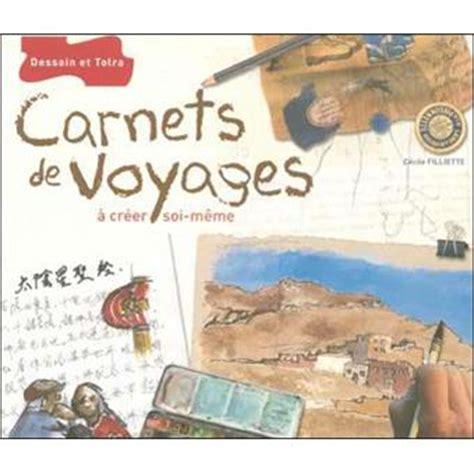 le prix d un carnet carnets de voyage pratique et inspiration broch 233 c 233 cile alma filliette achat livre achat