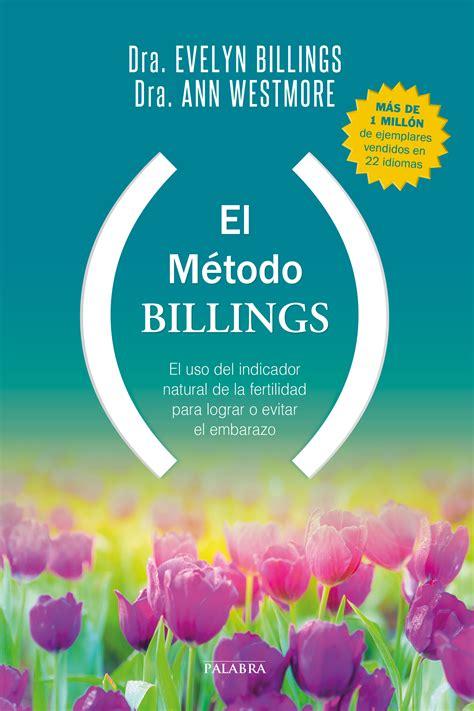 libro fertilidad natural libro el m 233 todo billings de dra evelyn billings dra ann westmore