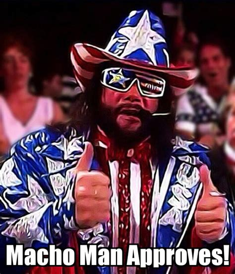 Randy Savage Memes - macho man male models picture
