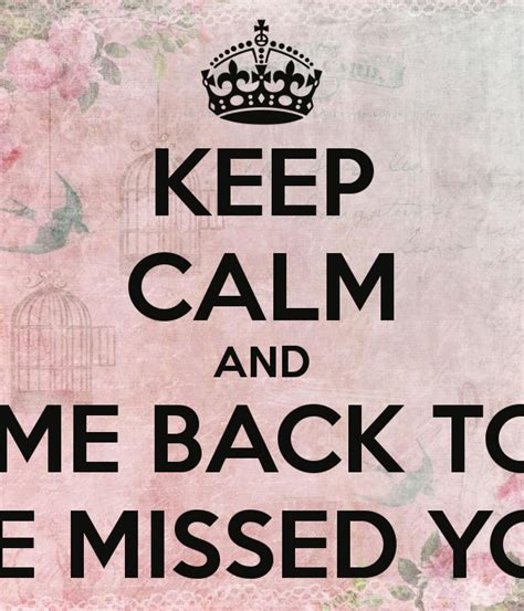 Come With Me Welcome Back The Look by Keep Calm And Welcome Back To Work We Missed You Poster